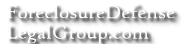 foreclosuredefenselegalgroup.com